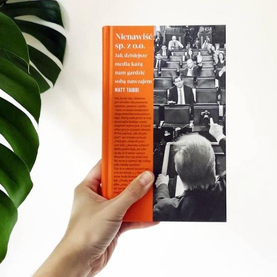 """Matt Tabibi """"Nienawiść sp. z o.o. Jak dzisiejsze media każą nam gardzić sobą nawzajem"""", przekład Tomasz S. Gałązka. Fot. Biblioteka Gdynia"""