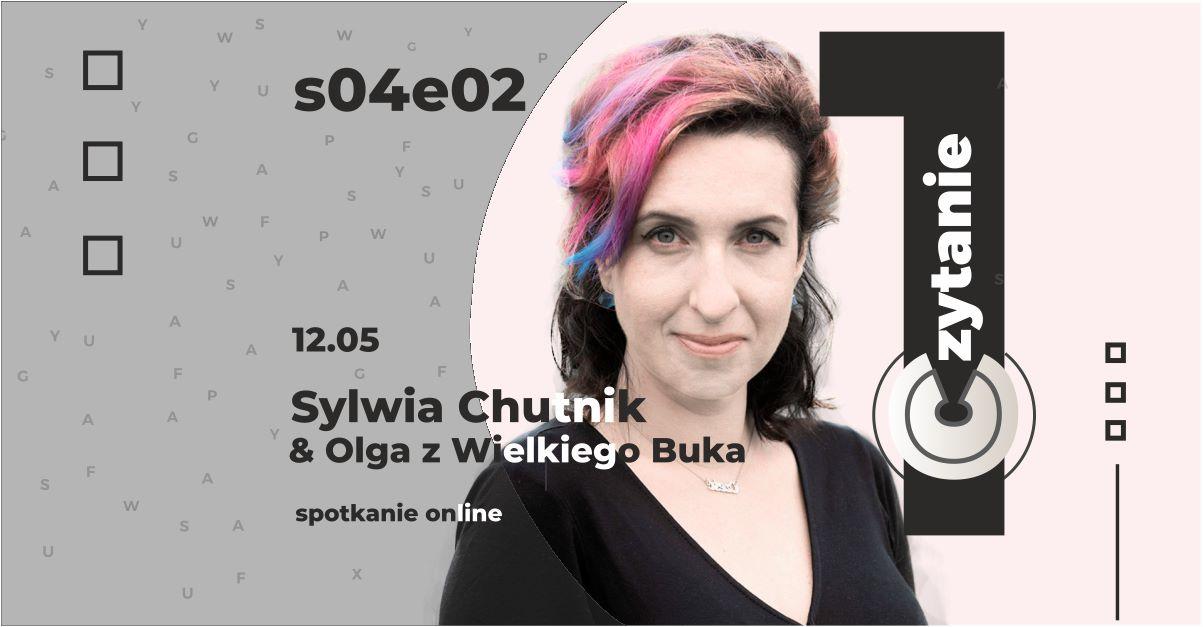 """""""Pierwsze Czytanie"""" spotkanie z Sylwią Chutnik"""