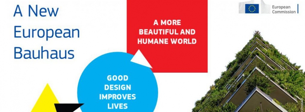 Grafika Komisji Europejskiej: A new european Bauhaus. A more beautiful and humane world. Good design improves lives.