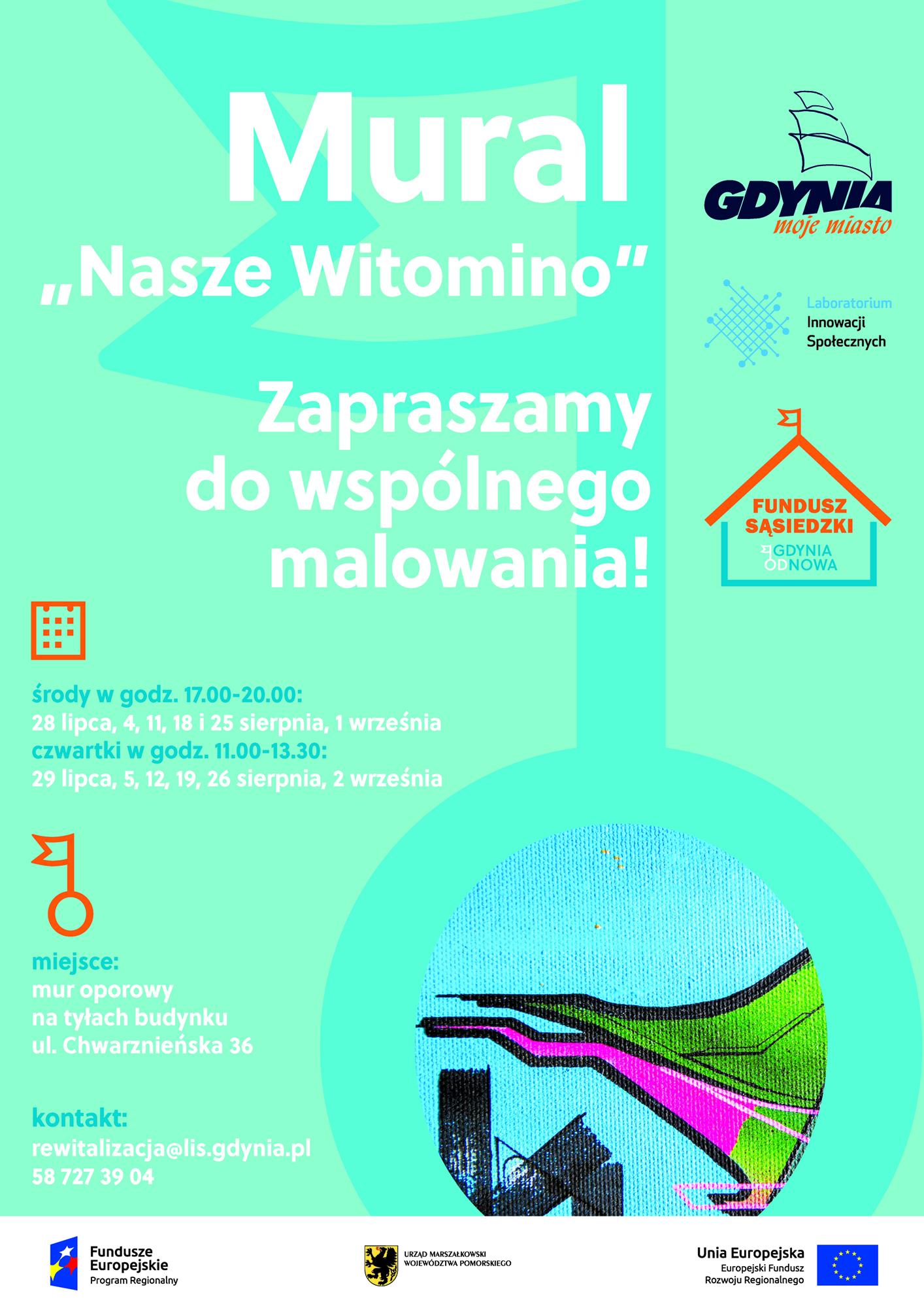 """Plakat informacyjny z terminami malowania muralu """"Nasze Witomino"""""""
