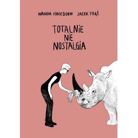 """Jacek Frąś """"Totalnie nie nostalgia"""""""