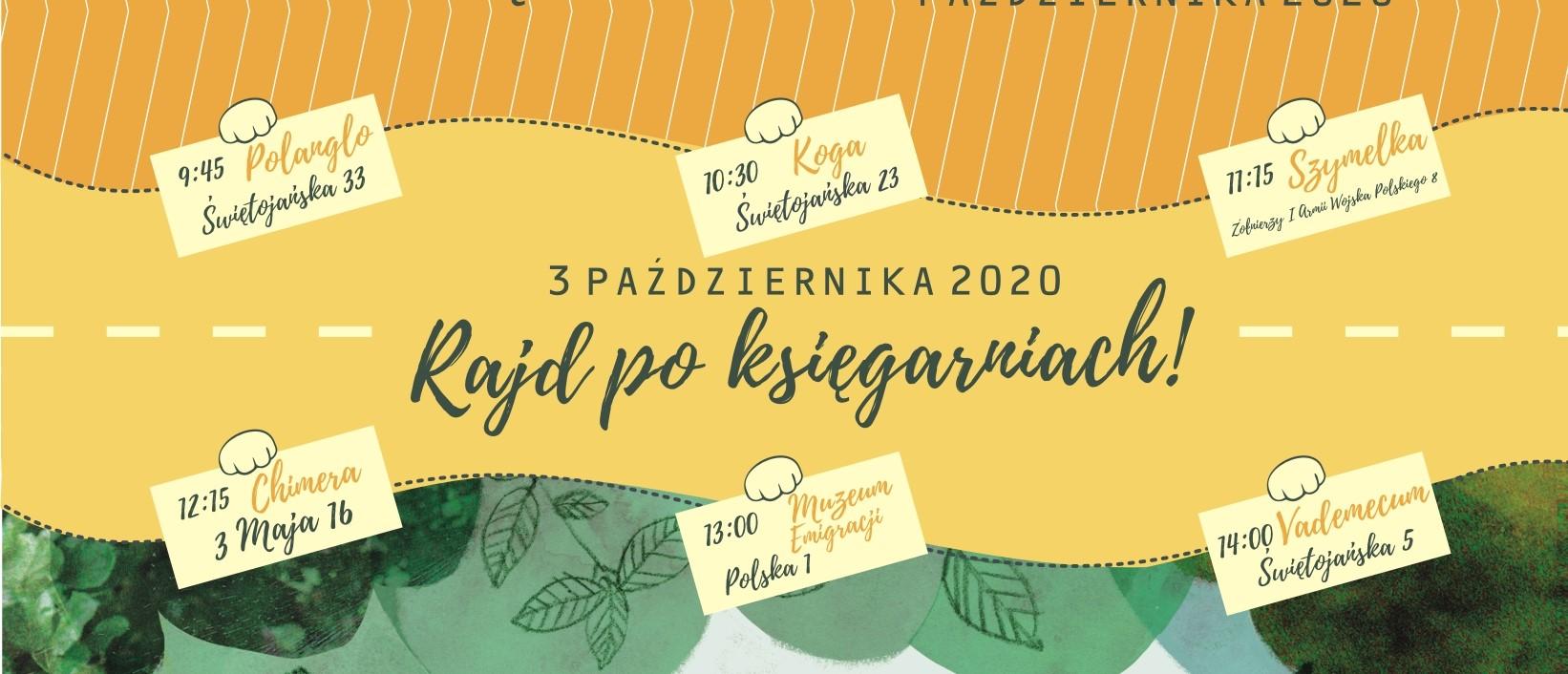 Plakat: Rajd po księgarniach, 3 października 2020. Cafe Księgarnia Vademecum, Chimera, Szymelka, Koga, PolAnglo i księgarnia w Muzeum Emigracji. Mat. GR