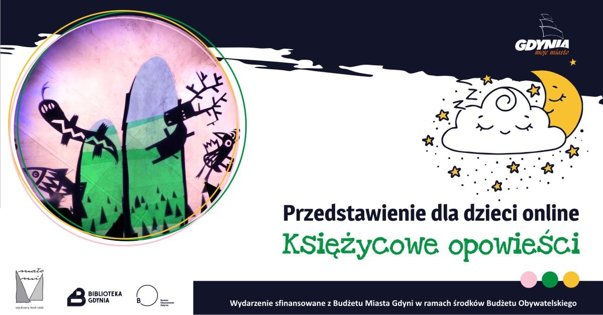 Księżycowe opowieści - spektakl dla dzieci, źródło: Biblioteka Gdynia