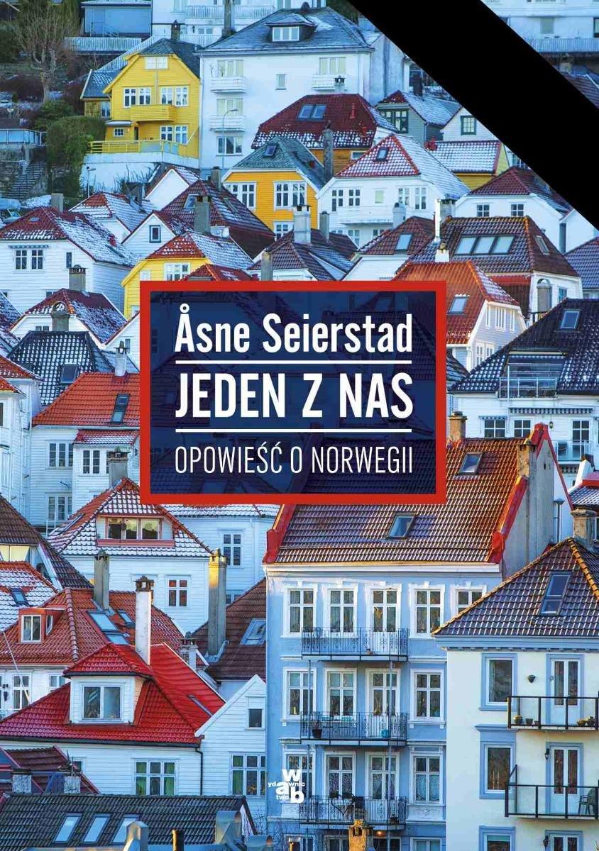 """Åsne Seierstad """"Jeden z nas. Opowieść o Norwegii"""""""