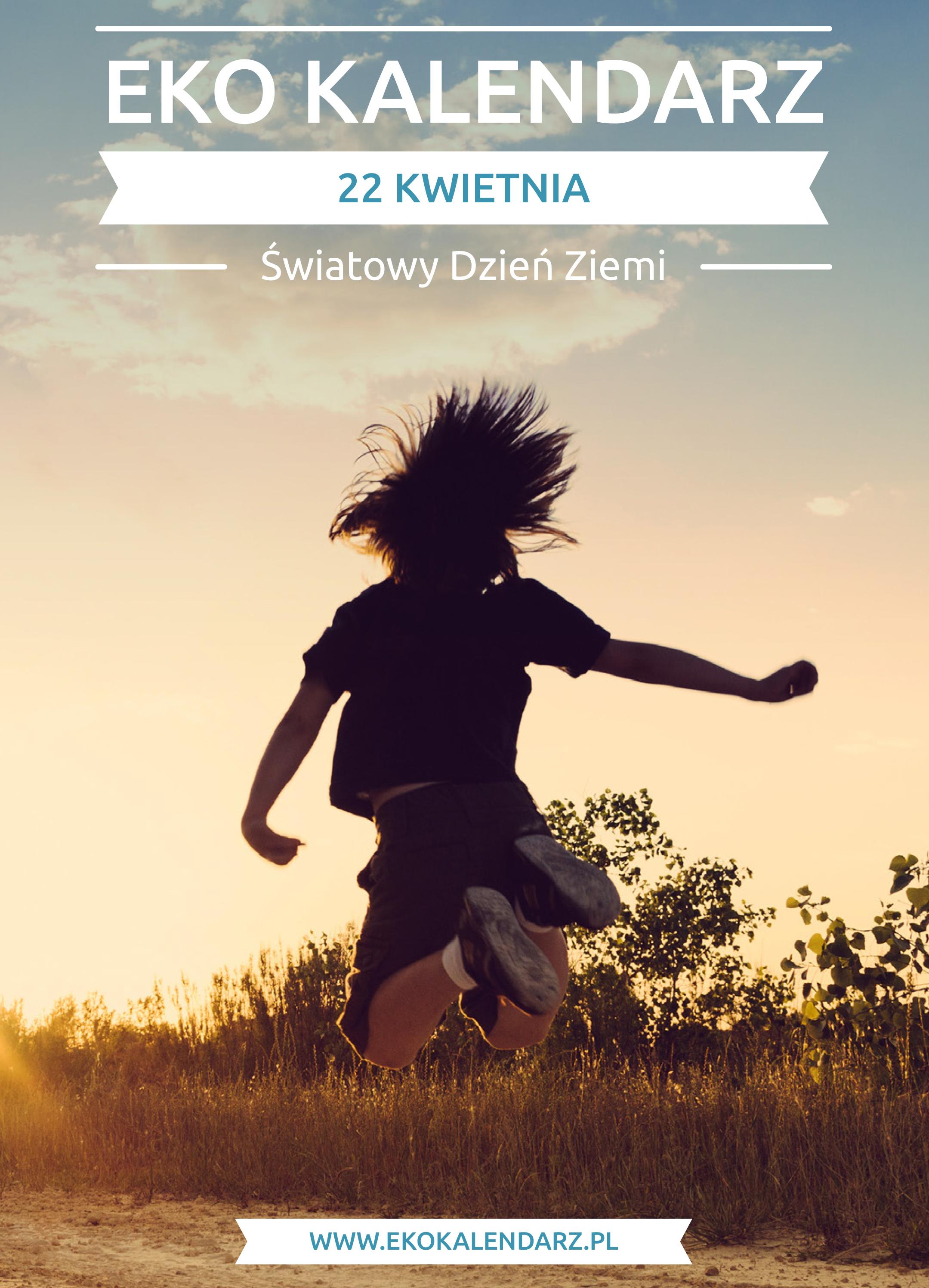 Pakiet edukacyjny z okazji Światowego Dnia Ziemi, źródło: ekokalendarz.pl