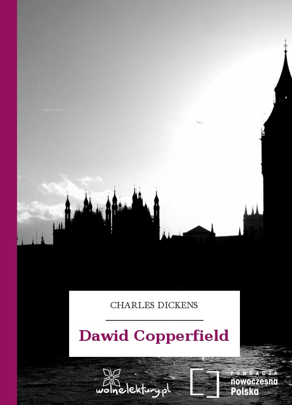 "Charles Dickens ""David Copperfield"""
