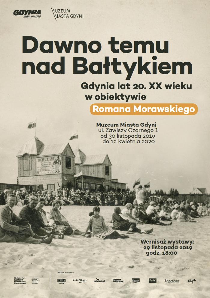 """""""Dawno temu nad Bałtykiem. Gdynia lat 20. XX wieku w obiektywie Romana Morawskiego"""""""