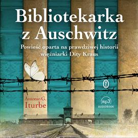 """Antonio G. Iturbe """"Bibliotekarka z Auschwitz"""""""