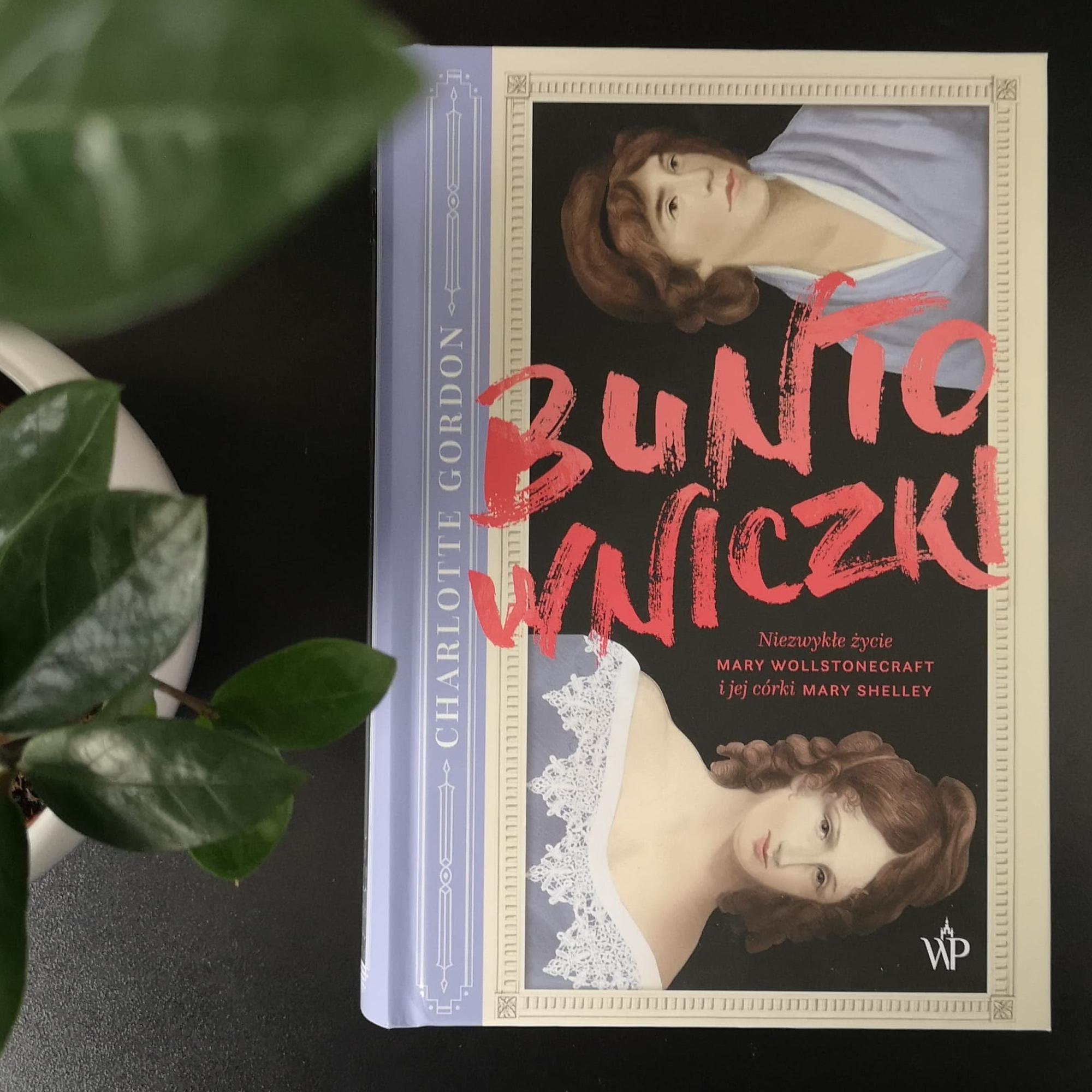 """""""Buntowniczki"""" Charlotte Gordon, fot. archiwum Biblioteki Gdynia"""