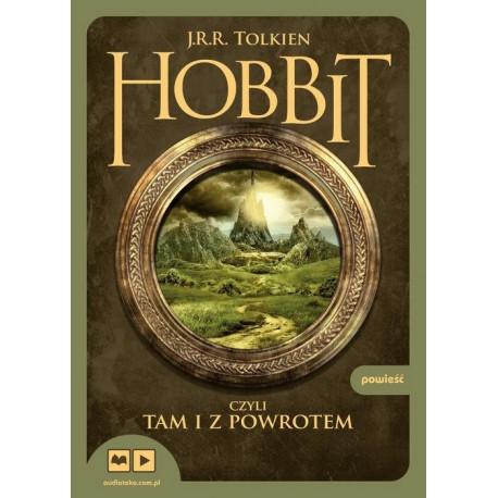 Audiobook Hobbit. Czyli tam i z powrotem, J.R.R. Tolkien