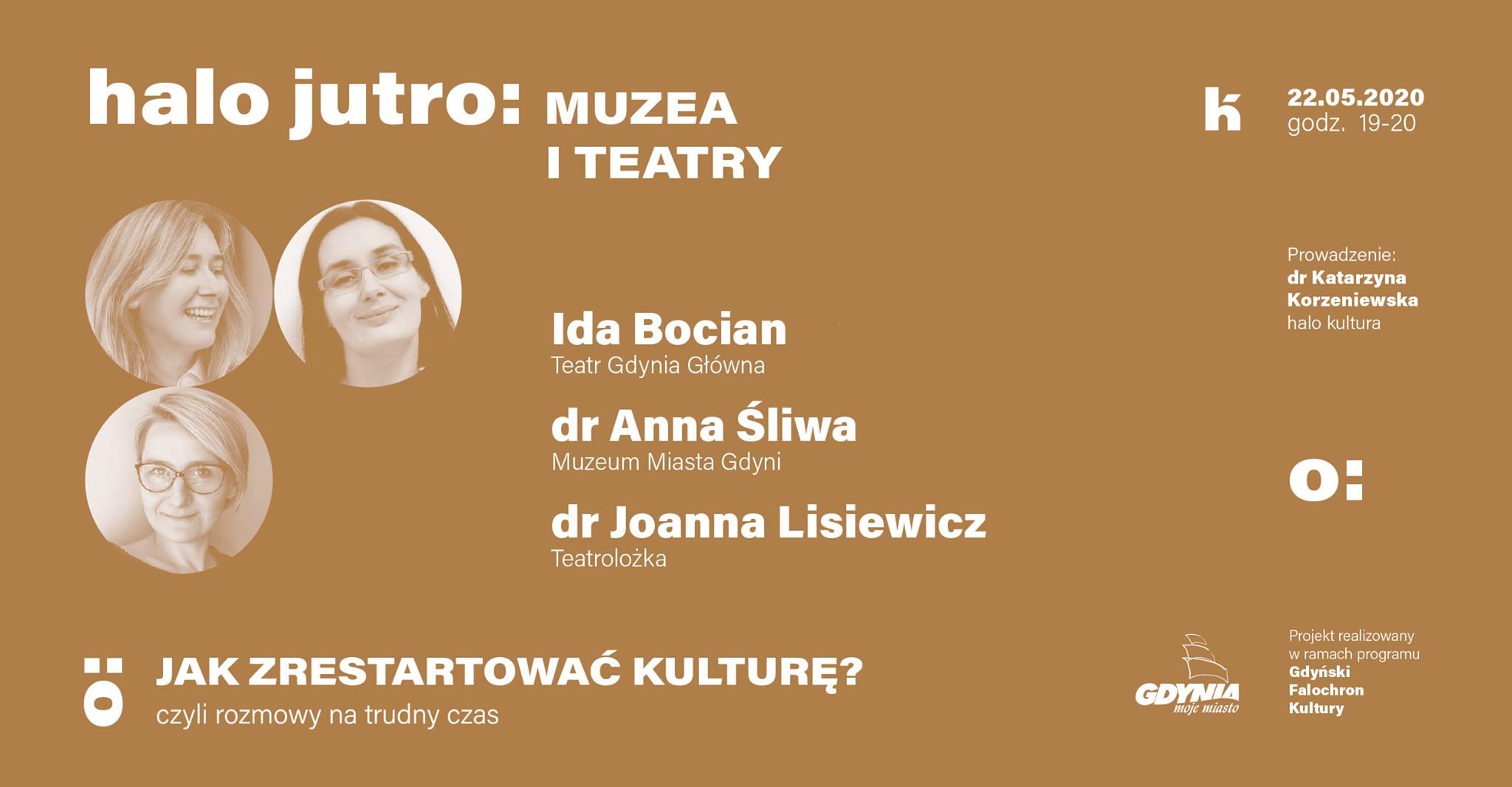 Halo Jutro: Muzea i Teatry