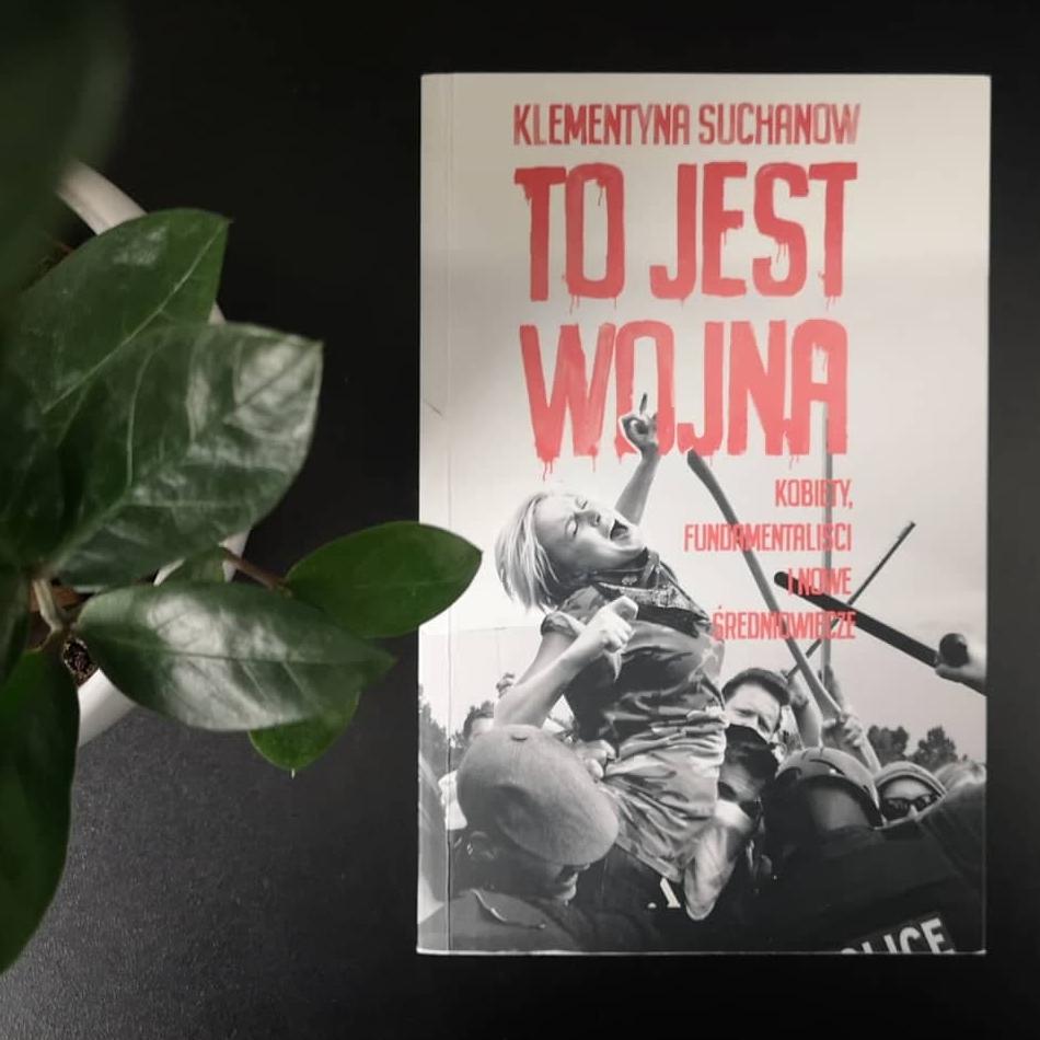 """""""To jest wojna"""" Klementyna Suchanow, fot. archiwum Biblioteki Gdynia"""