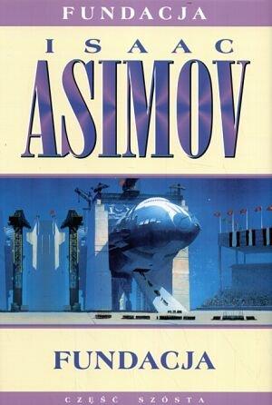 """Isaac Asimov """"Fundacja"""""""