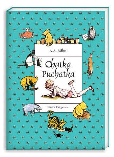 """Chatka Puchatka"" A. A. Milne"