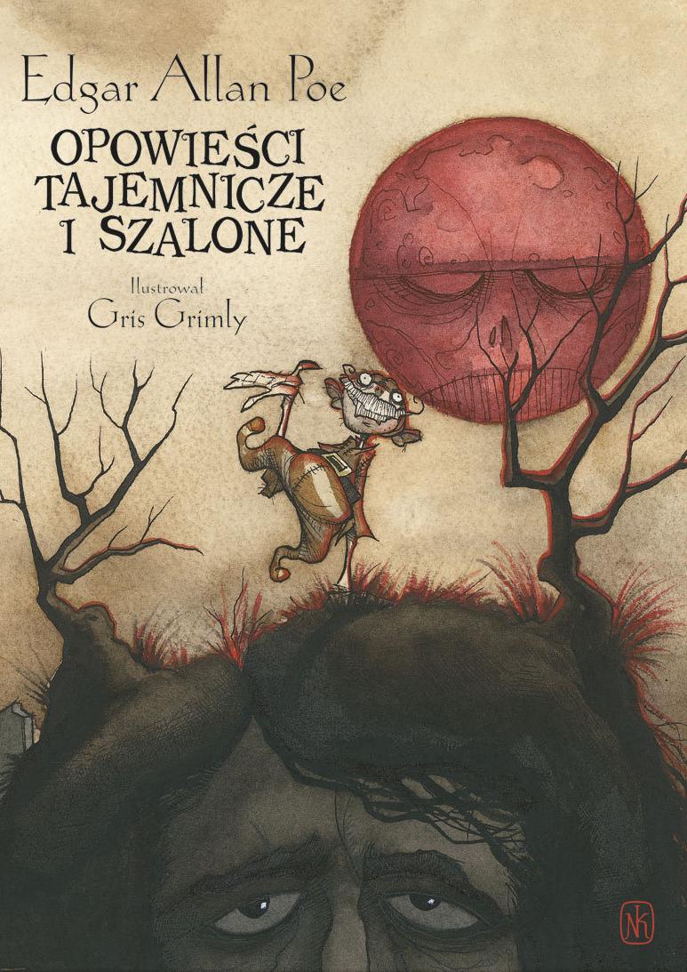"""Edgar Allan Poe, """"Opowieści tajemnicze i szalone"""""""