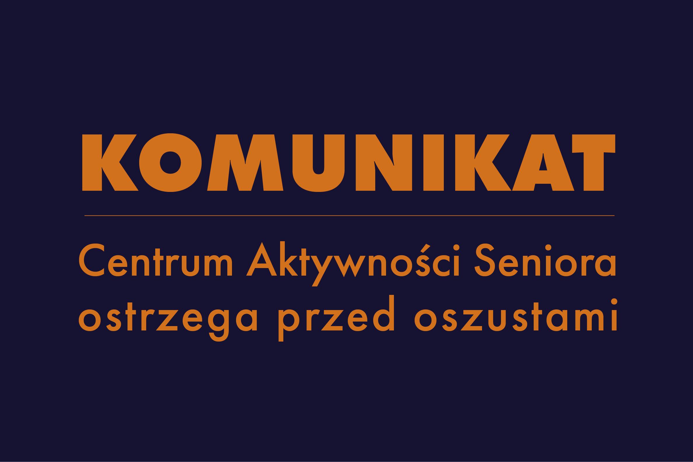 Komunikat Centrum Aktywności Seniora, ostrzegający przed oszustami // fot. Laboratorium Innowacji Społecznych Gdynia
