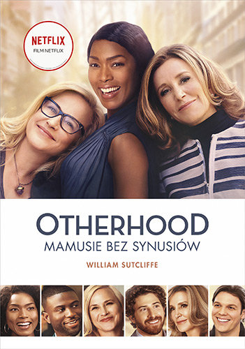 "William Sutcliffe ""Otherhood: mamusie bez synusiów"""