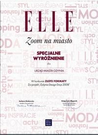 """Nagroda Specjalna Magazynu ELLE za imprezę """"Gdynia Design Days 2008"""""""