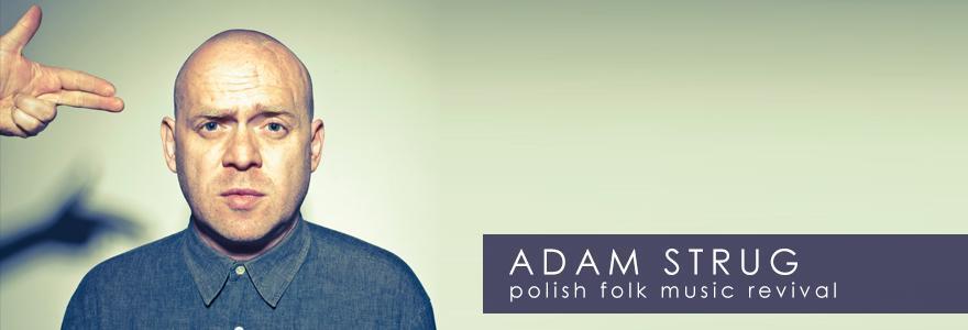Adam Strug // fot. globaltica.pl