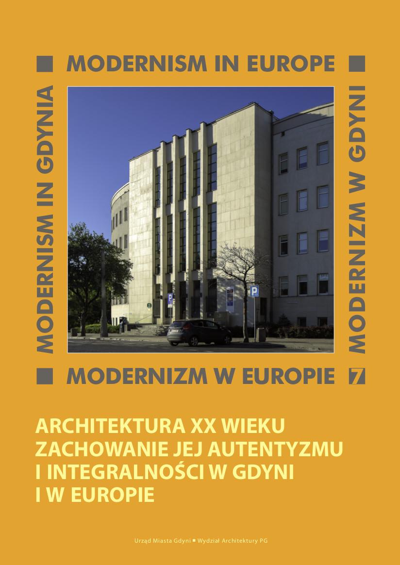 """Okładka książki """"Architektura XX wieku - zachowanie jej autentyzmu i integralności w Gdyni i w Europie"""""""